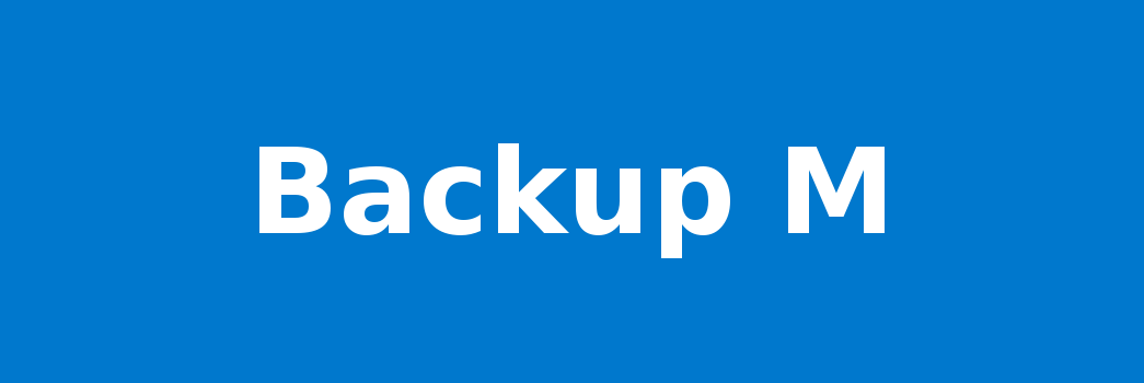 Backup M