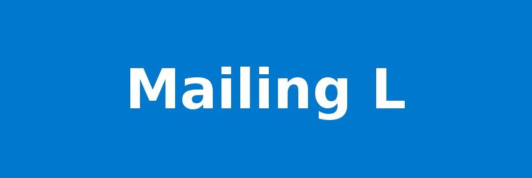 Mailing L
