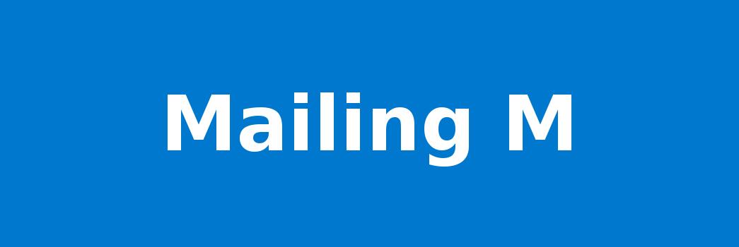 Mailing M