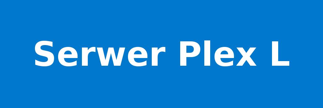 Serwer Plex L