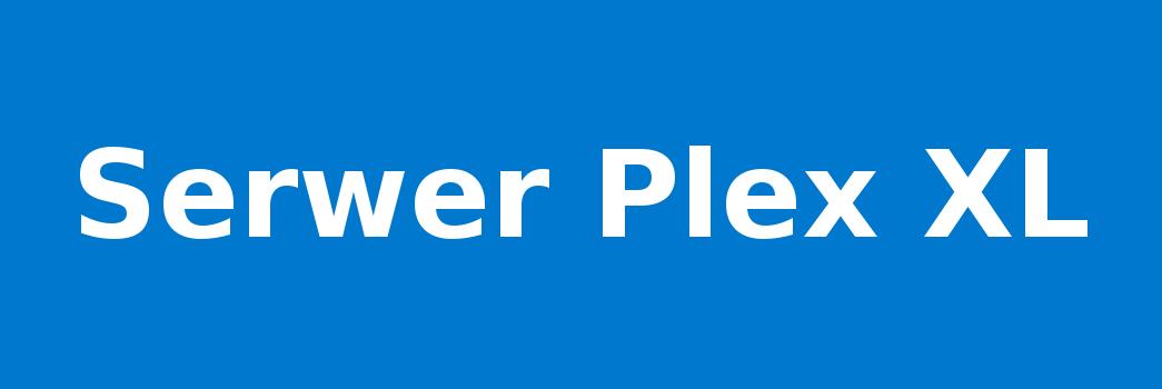 Serwer Plex XL